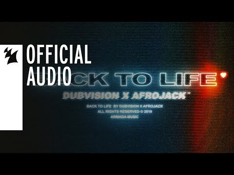 DubVision X Afrojack - Back To Life