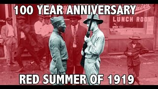 Tariq Nasheed: 100 Year Anniversary of the Red Summer of 1919