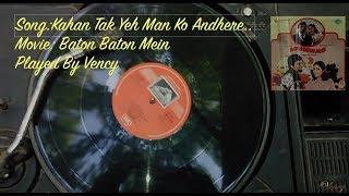 Kahan Tak Yeh Man Ko Andhere Instrumental With Lyrics