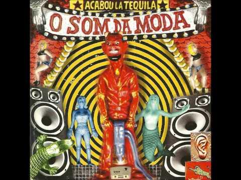 Acabou La Tequila - Tranquilo