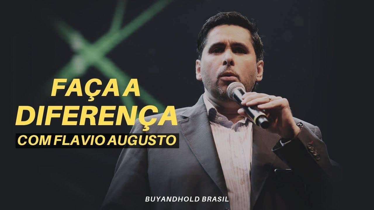 Faça A Diferença Com Flávio Augusto Da Silva Vídeo Motivacional