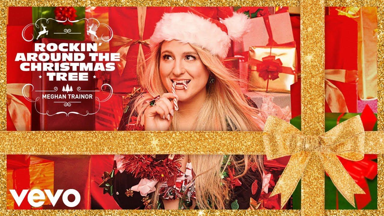 Meghan Trainor - Rockin' Around The Christmas Tree (Official Audio)