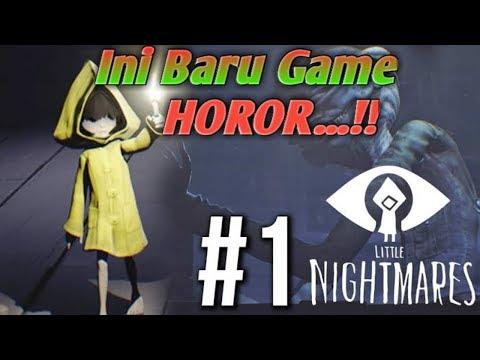 Little Nightmares Indonesia Part 1-Memainkan game horor yang satu ini di Tahun 2018