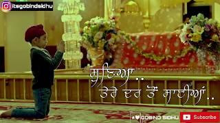 Sunya Tere Dar To Sayian | Shabad Stuatus | Shabad Status For Whatsapp | Dharmik Status Whatsapp
