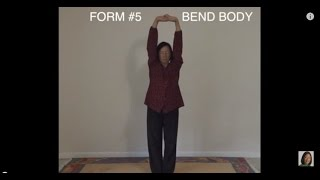 BODY MIND METHOD Form #5- Bend Body  (Wisdom/Zhineng Qigong, Level II)