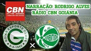 Goiás 1 x 0 Juventude - Rodrigo Alves - CBN Goiânia - Série B - 17/10/2017