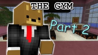 A VILLAGE!? | The Gym [2]