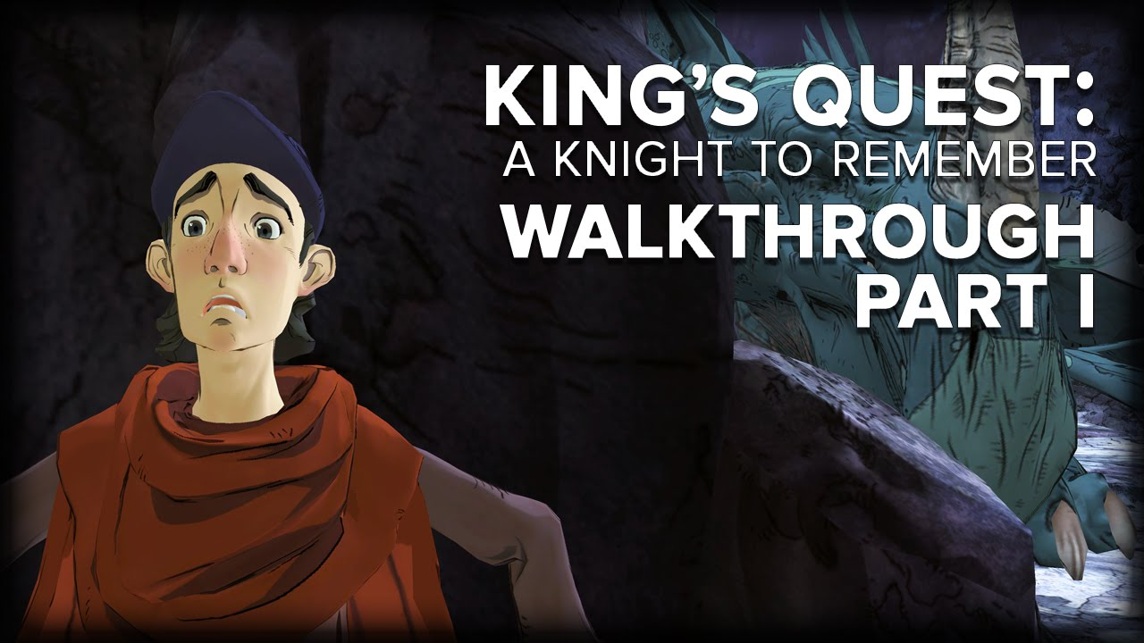 King's Quest: A Knight to Remember - Walkthrough Part I