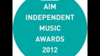 AIM Independent Music Awards 2012 - highlights