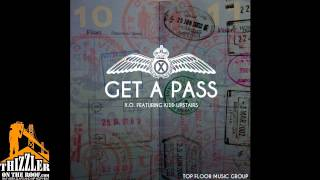 X.O. ft. Kidd Upstairs - Get A Pass [Thizzler.com]