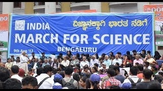 India March For Science | Bangalore | 9th August 2017 | Town Hall | #LetsRewind