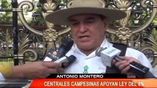 CENTRALES CAMPESINAS APOYAN LEY DE 8 %