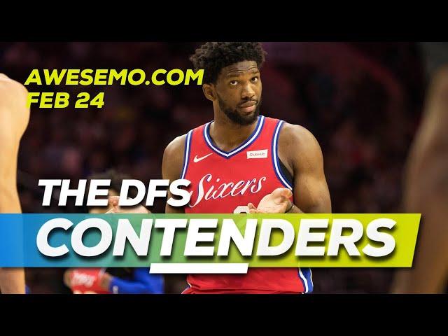 NBA DFS Today - ConTENders - Mon 2/24 - DraftKings FanDuel