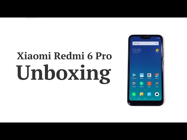 Xiaomi Redmi 6 Pro first impressions: Another Redmi phone, but worth
