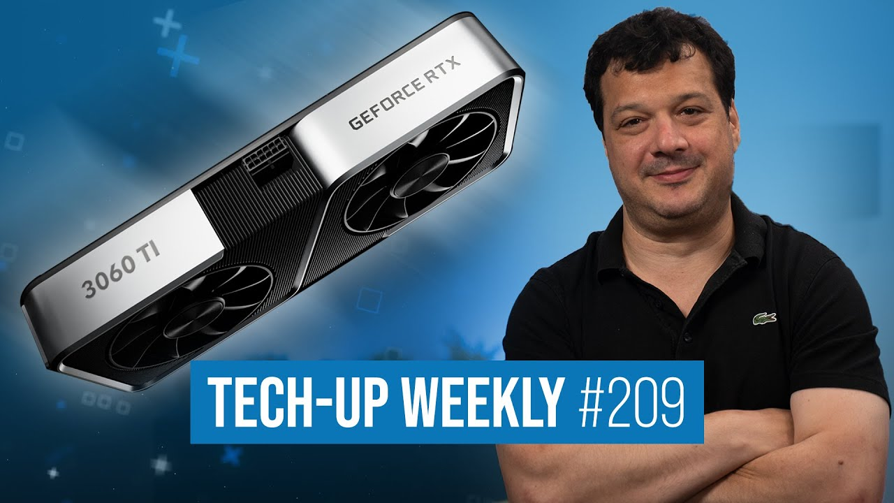 RTX 3060 Ti beste WQHD-GPU | DDR5-RAM kommt | AMD-GPU mit 3GHz-OC - Tech-Up Weekly #209