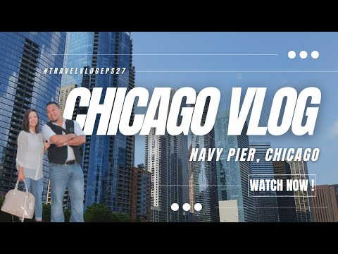 CHICAGO NAVY PIER TOUR | Nepali BrewBoy Adventures