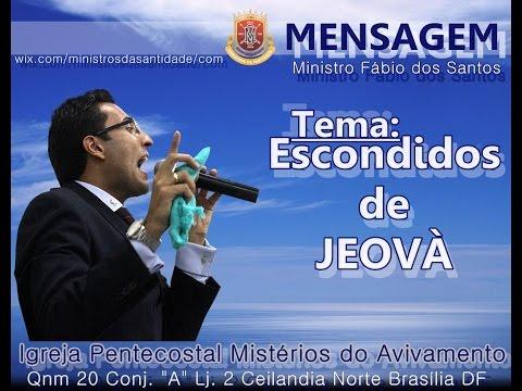 Escondidos de Jeová - Ministro Fabio dos Santos