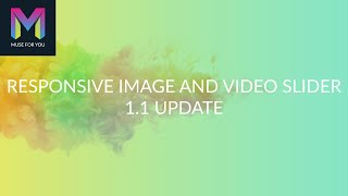 Responsive Image and Video Slider - 1.1 Update | Adobe Muse CC | Muse For You