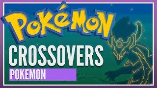 League of Crossovers [ Pokemon ]
