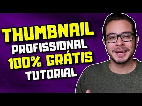 Como fazer Thumbnail 100% GRÁTIS! [Miniatura/Capa do Vídeo no YouTube]