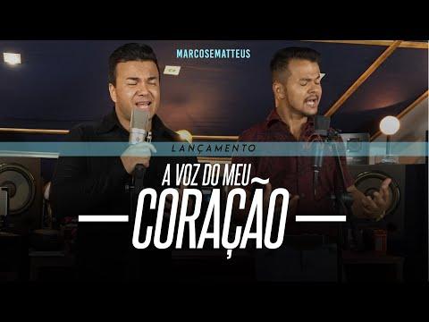 Marcos e Matteus - A voz do meu coração l Clipe Oficial