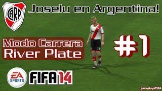 FIFA 14 Modo Carrera Jugador River Plate #1 | Creación y Debut de Joselu!