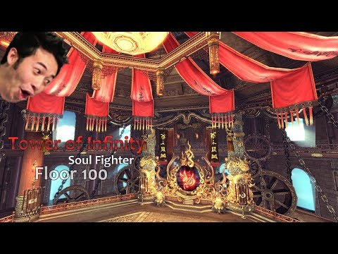 [Blade and Soul] Soul Fighter - Tower of infinity Floor 100