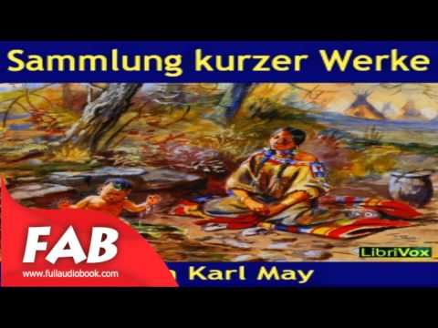 Sammlung kurzer Werke Full Audiobook by Karl MAY by General Fiction, Poetry