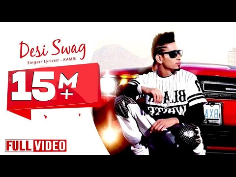 Desi Swag | KAMBI Ft. Deep Jandu  | Official Video | Desi Swag Records