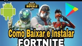 🔴-ATTENTION! 💥 FORTNITE ALL ANDROIDS?! HOW TO DOWNLOAD, INSTALL AND...