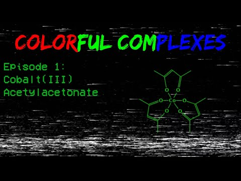 Colorful Complexes Ep. 1: Cobalt Acetylacetonate