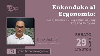 Enkonduko al Ergonomio: Bazaj biomekanikaj fundamentoj por korpmoviĝo – Carlos Andrade el Kuritibo.