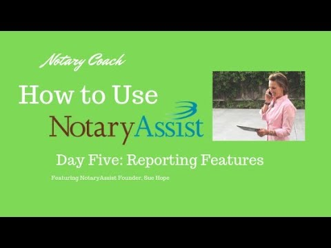 NotaryAssist Accounting Software Training Day 5: Reporting Features