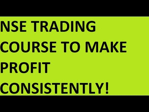 NSE Trading Course To Make Profit Consistently