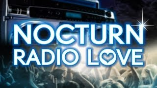Nocturn - Radio Love (CJ Stone Radio Mix)