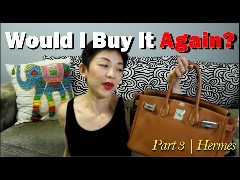 Would I Buy It Again? | Part 3 On Hermes | Luxe Chit Chat | Kat L