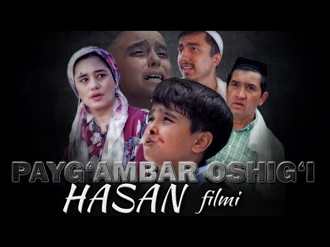 Payg`ambar oshig`i Hasan filmi | Пайғамбар ошиғи Ҳасан (2021)