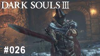 DARK SOULS 3 | #026 - Wächter des Abgrunds | Let's Play Dark Souls 3 (Deutsch/German)