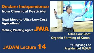 JADAM Lecture Part 14.  Declare Independence from Chemical Pesticide! Making Wetting agent JWA
