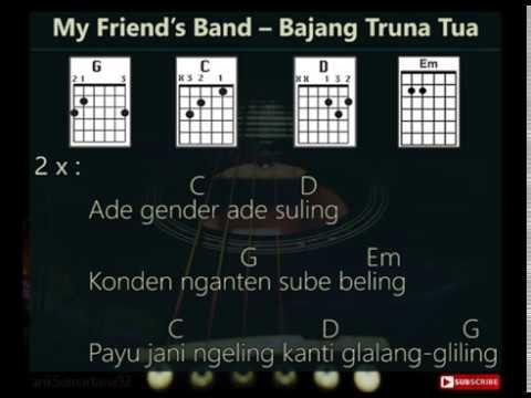 My Friend's Band – Bajang Truna Tua [Lirik & Chord_Kunci Gitar]