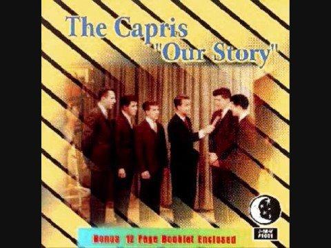 The Capris-Where I Fell In Love (Doo Wop)