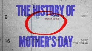 The History Of Mothers Day