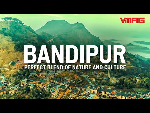 बन्दीपुर | The Ultimate Guide To Exploring Bandipur | Mapping Nepal