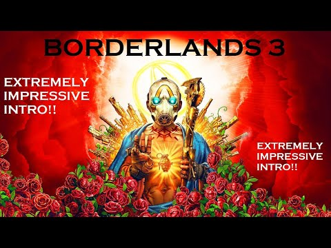 borderlands 3... best game introduction scene you've ever watched?!!!!! |