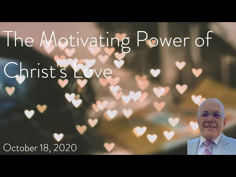 The Motivating Power of Christ's Love