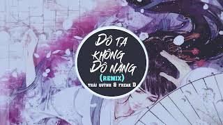 Độ Ta Không Độ Nàng (Freak D Remix) - Thái Quỳnh (Lyric)