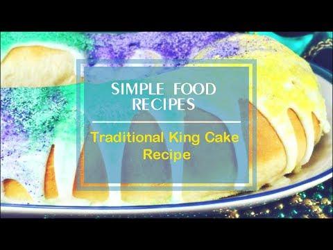 Traditional King Cake Recipe