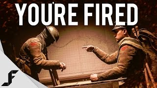 Repeat youtube video YOU'RE FIRED! - Battlefield 1