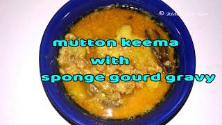 spongegourd mutton keema gravy | luffa with mutton keema | peerkangai mutton keema