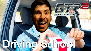 GTR 2 - Driving School: Back to Basics!